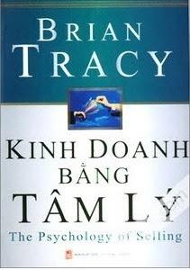 Kinh Doanh Bằng Tâm Lý - Brian Tracy