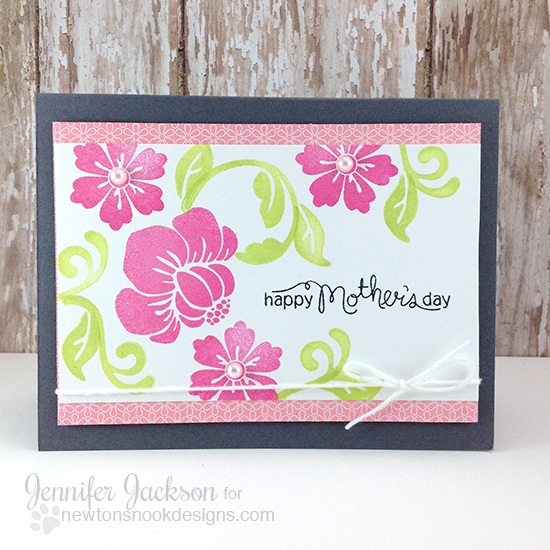 Mothers Day bold flower card by Jennifer Jackson | Fanciful Florals Stamp set by Newton's Nook Designs