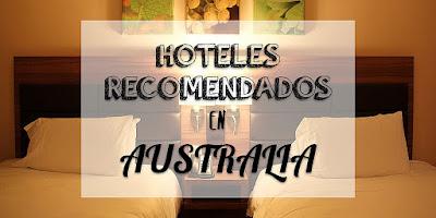 Hoteles recomendados en Australia