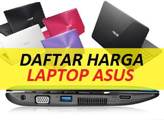 Harga Laptop Asus Terbaru Desember 2018 Berbagai Merk