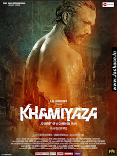 Khamiyaza – Journey Of A Common Man First Look Poster