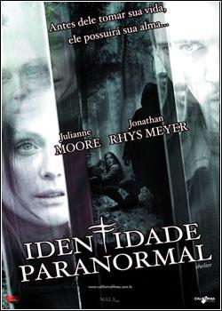 Baixar Identidade Paranormal Dublado Grátis