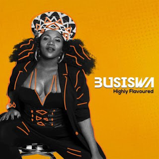 ALBUM: Busiswa - Highly Flavoured