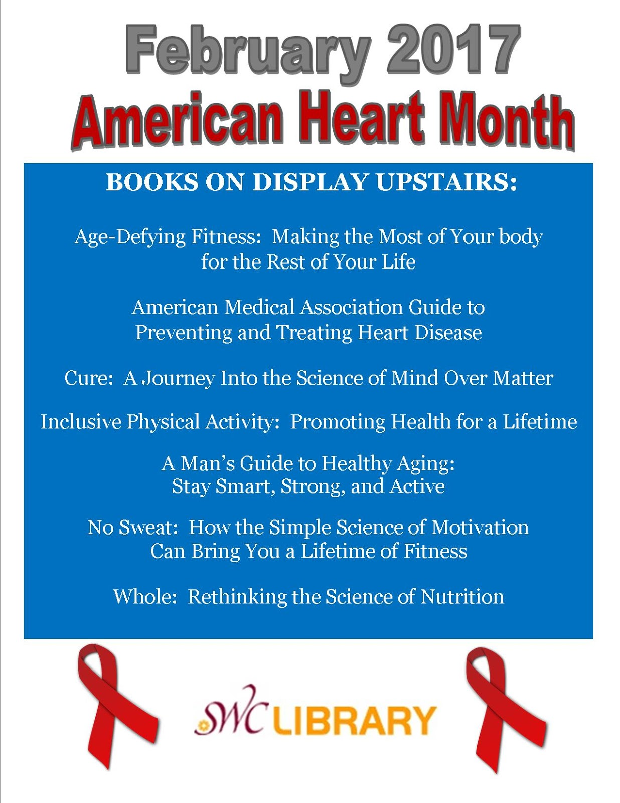 What39s New SWC Library February is Heart Month