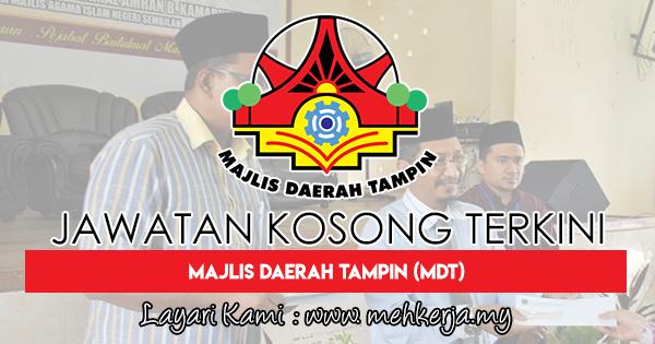 Jawatan Kosong Terkini 2018 di Majlis Daerah Tampin