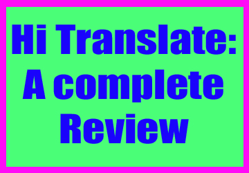 Hi Translate app : A complete review - Technical Ananth