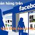 Nên sử dụng facebook loại nào để bán hàng trên facebook - Kiếm tiền online