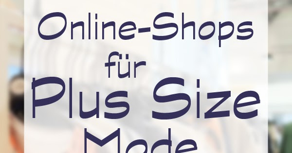 be real be plus plus size fashion blog deutsch und english plus size fashion online shops. Black Bedroom Furniture Sets. Home Design Ideas
