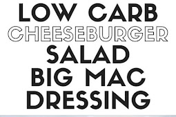 Low Carb Cheeseburger Salad with Big Mac Sauce