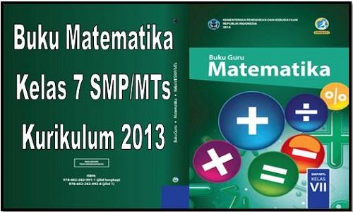 Buku Matematika Kelas 7 SMP/MTs Kurikulum 2013