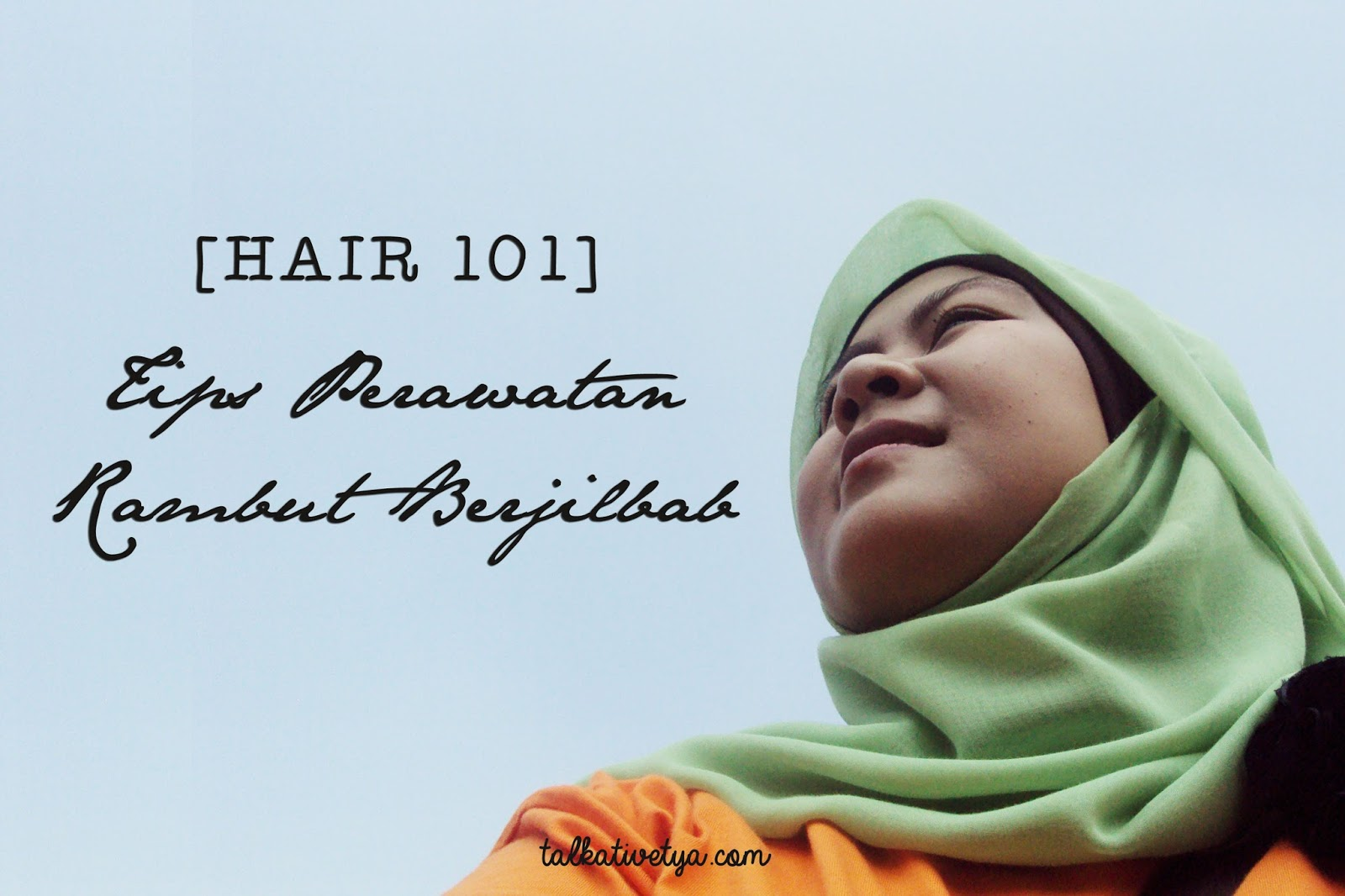 Tips Merawat Rambut Miss V | Sariayyu