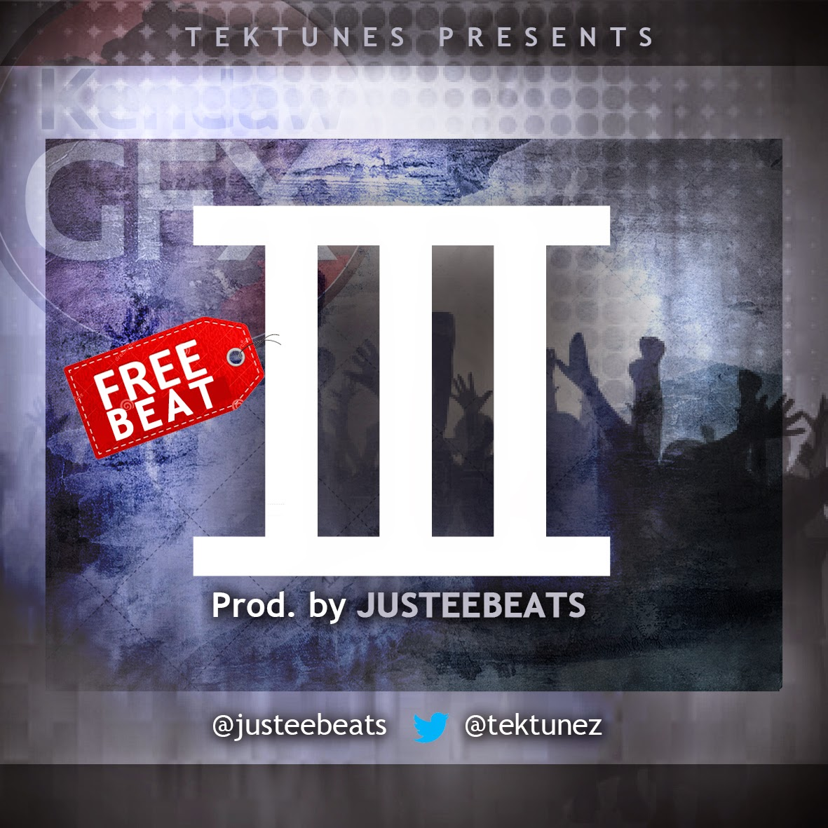 3%2Bprod%2Bby%2Bjustee TEKTUNES ENTERTAINMENT PRESENTS THREE[FREE BEAT]