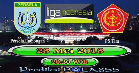 Prediksi Bola855 Persela Lamongan vs PS Tira 28 Mei 2018