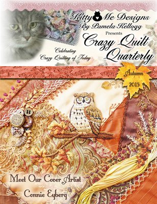 Crazy Quilt Quartely, Autumn 2015