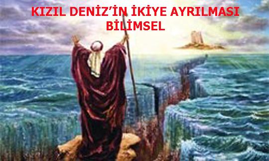 KIZIL DENİZ'İN İKİYE AYRILMASI BİLİMSEL