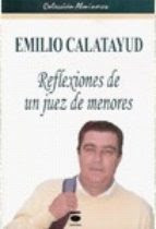 EMILIO CALATAYUD REFLEXIONES DE UN JUEZ DE MENORES