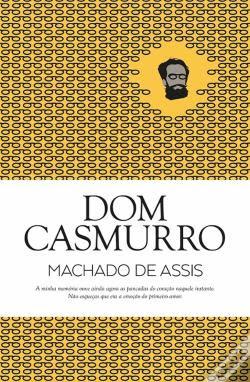 #Livros - Dom Casmurro, de Machado de Assis