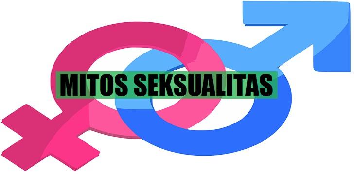 MITOS Tentang Prilaku Seksualitas Pria Dan Wanita