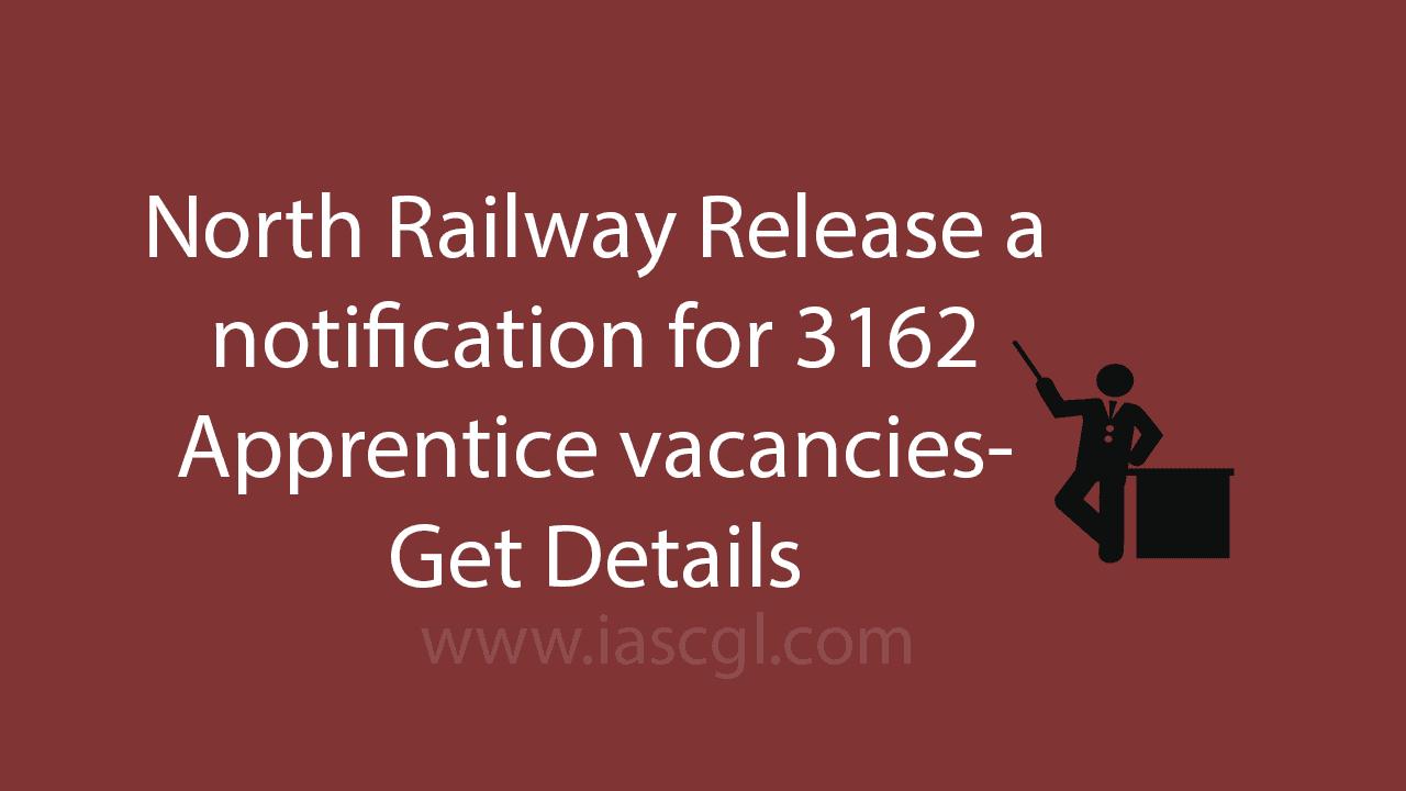 North Railway Apprentice Recruitment 2017