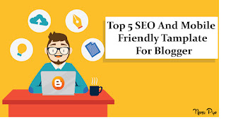 Top Seo And Mobile Friendly Tamplate For Blogger 1