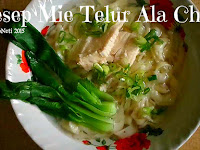 Resep Mie Telur Ala China ( Egg Noodles Recipe Chinese-Style )