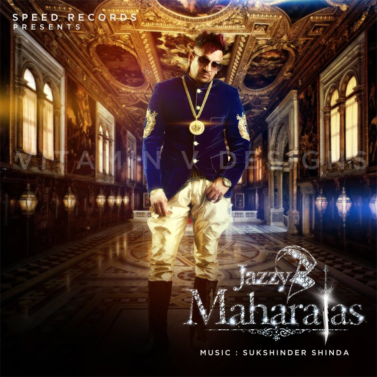 jazzy-b's maharajas HD poster and wallpapers - Exclusive Punjabi Videos and Music