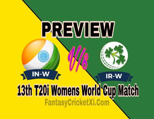 IND-W Vs IR-W Dream11 Prediction