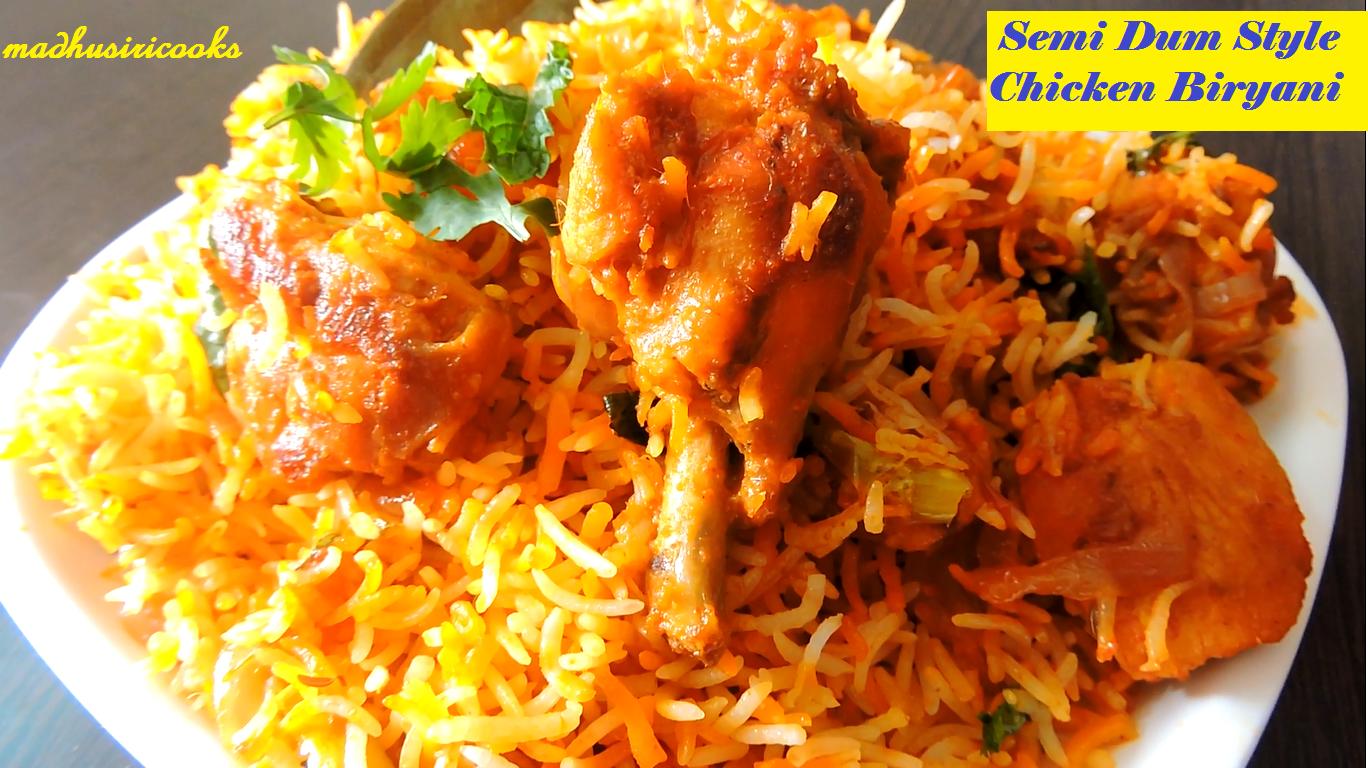 Madhusiricooks Semi Dum Style Chicken Biryani