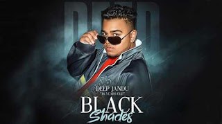 Black Shades Lyrics | Deep Jandu | Rokitbeats