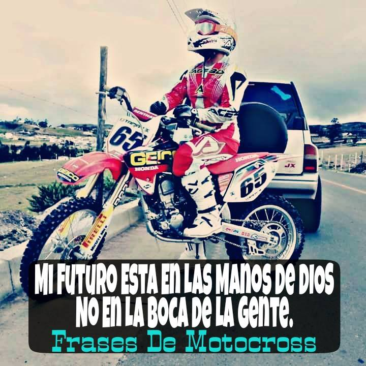 Imagenes De Motocross Con Frases Bonitas En Espaãol Helowinb