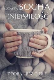 http://lubimyczytac.pl/ksiazka/4870099/nie-milosc-z-toba-i-bez-ciebie
