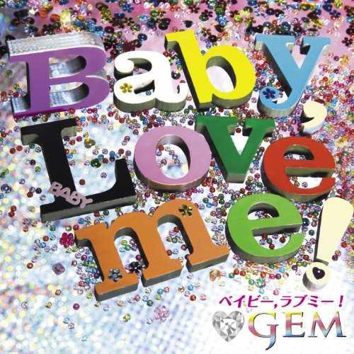 [Single] GEM – Baby, Love me! (2015.09.30/MP3/RAR)