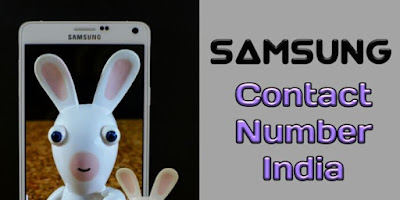 Samsung Customer Care Number, Samsung Customer Care Number 24x7