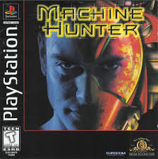 Machine Hunter - PS1 - ISOs Download