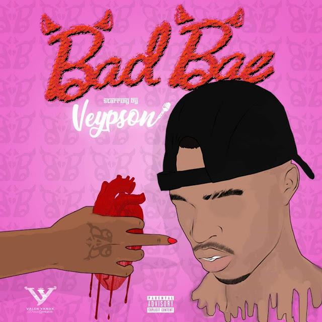 Veypson - Bad Bae