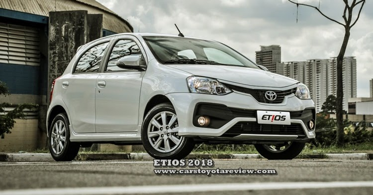 2018 Toyota Etios Models Review - Cars Toyota Review
