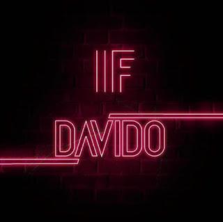 Video + Audio: Davido - If [Prod.Tekno]