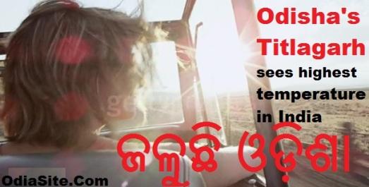Odisha News-Highest temperature in Titlagarh