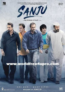 sanju full movie,sanju full movies hd,Sanju 2018 Full Hindi Movie Download Hd In pDVDRip on worldfree4upro