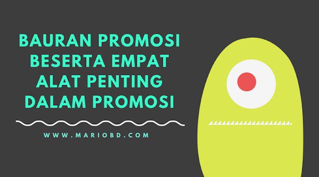 Bauran Promosi Beserta Empat Alat Penting Dalam Promosi - Mario Bd