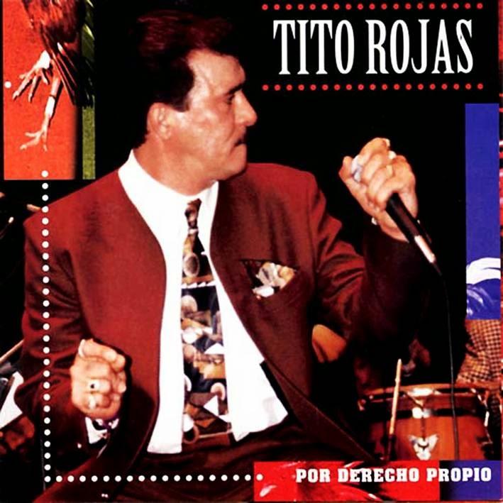 POR DERECHO PROPIO - TITO ROJAS (1995)