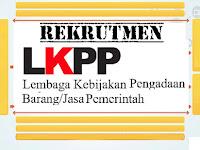 Lowongan Kerja Staf Pendukung Tenaga Administrasi dan Logistik TI LKPP 2019