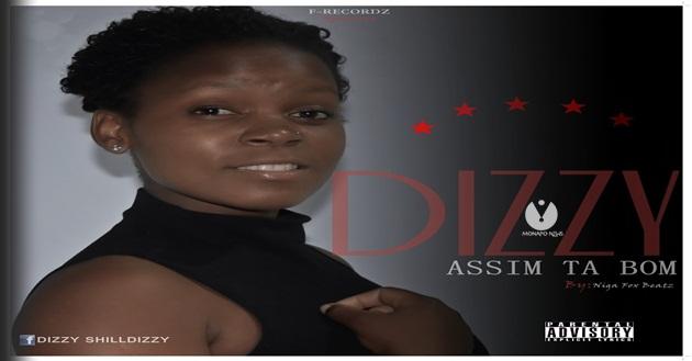 Destaque: Dizzy - Assim Ta Bom (Kizomba)