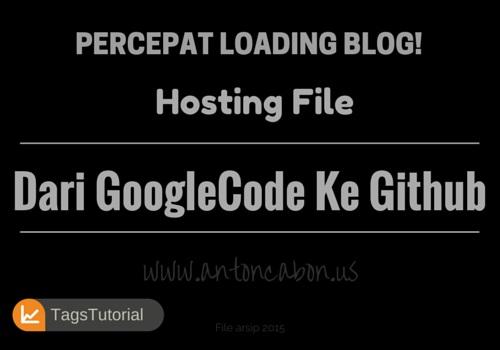 Cara Mudah Memindahkan Hosting File Dari Googlecode Ke Github