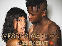 Messias Maricoa - Choco Chocolate (Zouk) [Download]