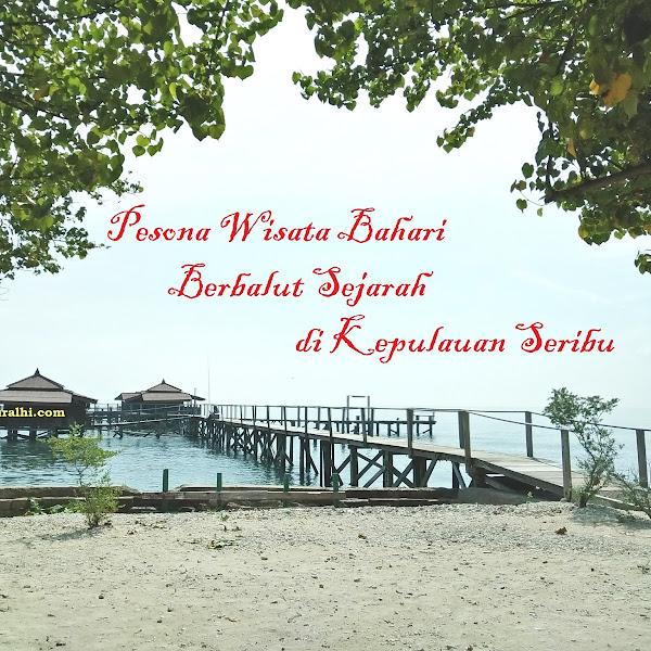 Pesona Wisata Bahari Berbalut Sejarah di Kepulauan Seribu
