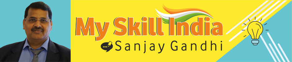 My Skill India By Sanjay Gandhi