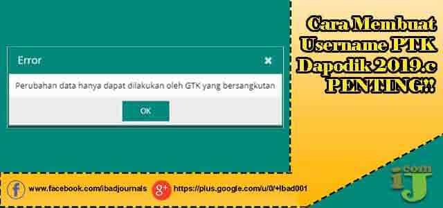 Cara Membuat Username PTK di Dapodik 2019.c PENTING!!