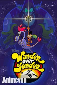 Wander Over Yonder -  2013 Poster