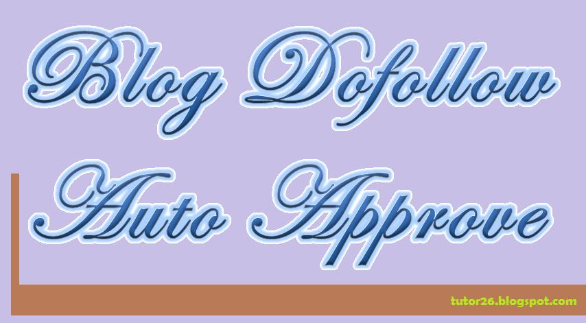 List Blog Dofollow Auto Approve Comment-Build Free Backlink,blog,dofollow,auto,approve,backlink,comment,free,build,serp,seo,tips,teknik,tehnik,tutorial,website,situs,mencari,cara
